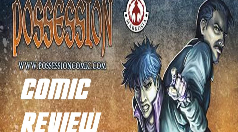 Possession – Issues #1 and #2 Review.