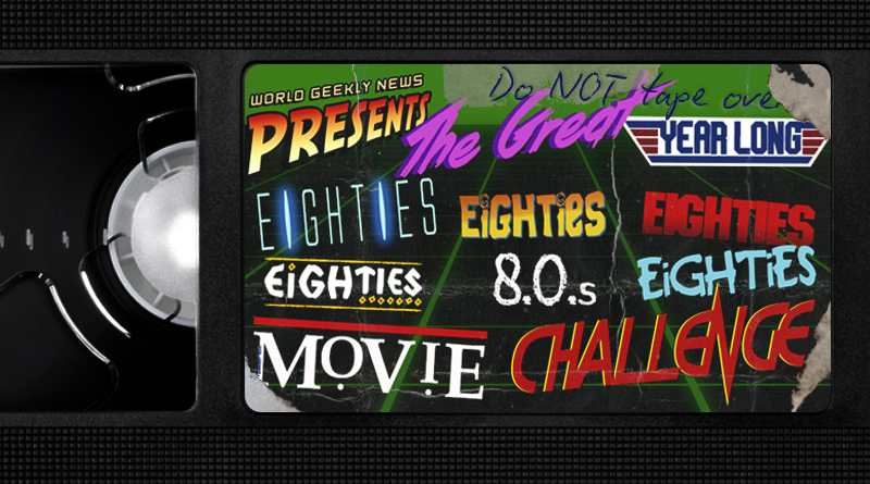 Announcing The Great 80s Movie Challenge