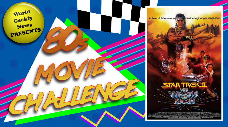 80s Movie Challenge Week 6: Star Trek II – The Wrath of Khan