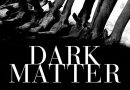 Michelle Paver Delivers Perfect Winter Ghost Story with Dark Matter (Book Review)