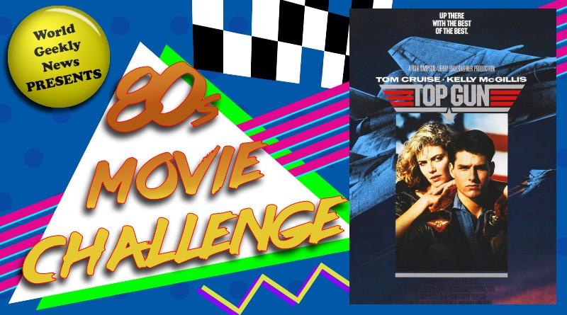 80s Movie Challenge Week 11: Top Gun (1986)