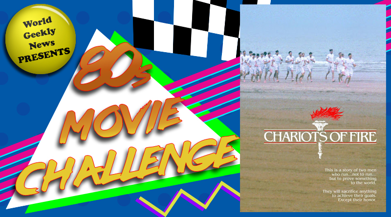 80s Movie Challenge Week 20: Chariots Of Fire (1981)