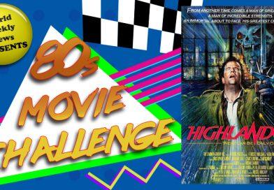 80s Movie Challenge Week 21: Highlander (1986)