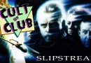 Cultish Club: Slipstream (1989)