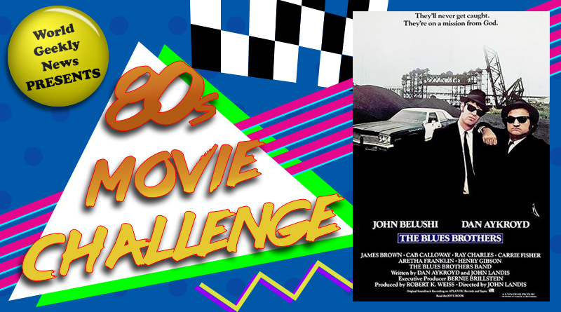 80s Movie Challenge Week 27: The Blues Brothers (1980)