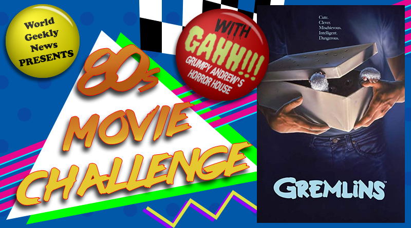 80s Movie Challenge Week 49: Gremlins (1984)