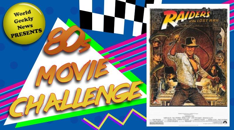 80's Movie Challenge Week 29: Raiders of the Lost Ark (1981)