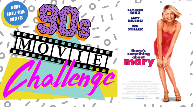 90s Movie Challenge Week 3: There's Something About Mary (1998)