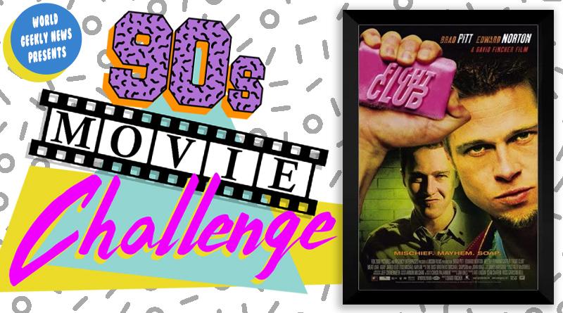 90s Movie Challenge Week 9: Fight Club (1999)