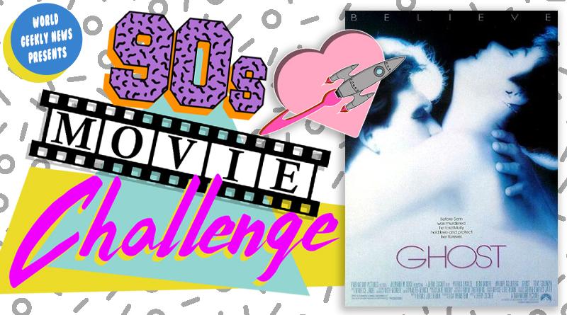 90s Movie Challenge Week 5: Ghost (1990)
