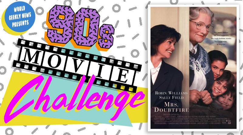 90s Movie Challenge Week 11: Mrs Doubtfire (1993)