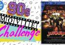 90s Movie Challenge Week 13: Jumanji (1995)