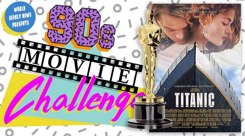 90s Movie Challenge Week 15: Titanic (1997)