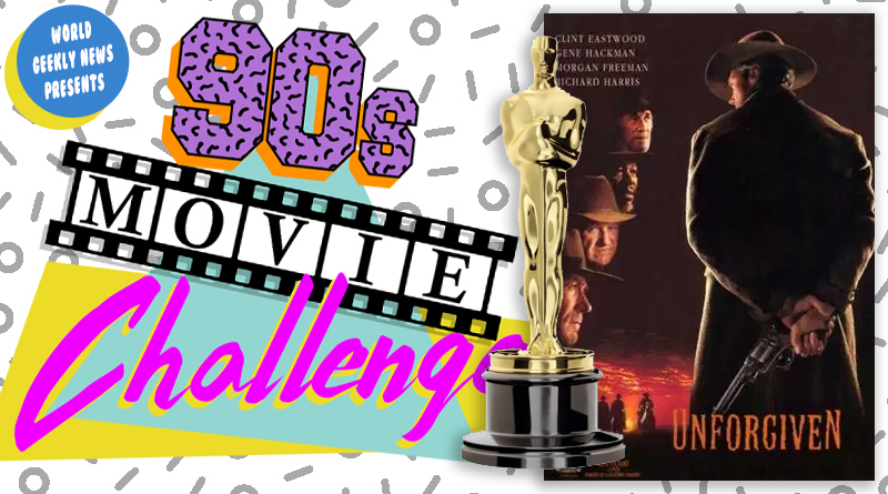 90s Movie Challenge Week 17: Unforgiven (1992)