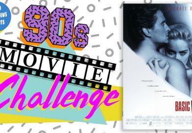 90s Movie Challenge Week 19: Basic Instinct (1992)