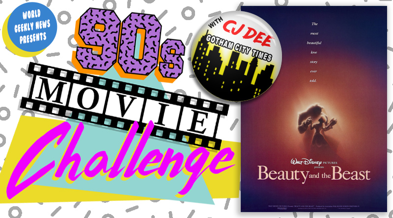 90s Movie Challenge Week 21: Beauty & The Beast (1991)