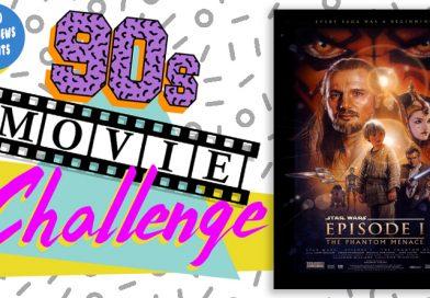 90s Movie Challenge Week 18: Star Wars – Episode I: The Phantom Menace (1999)