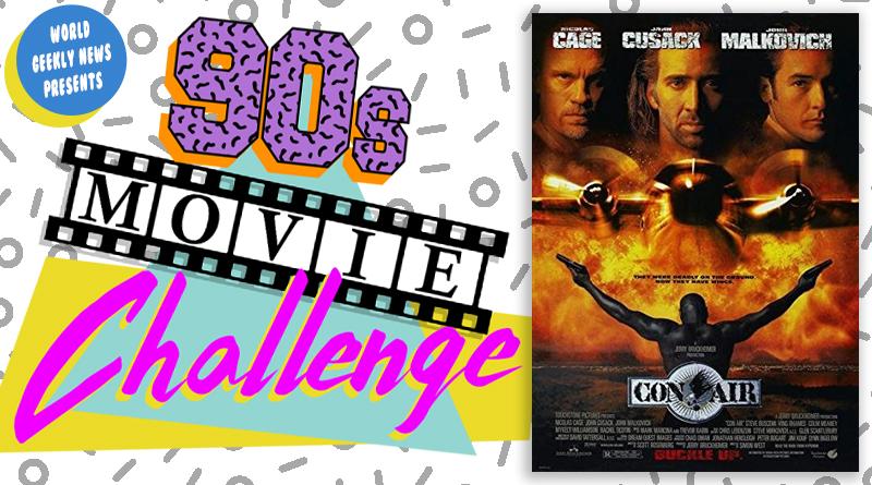 90s Movie Challenge Week 30: Con Air (1997)