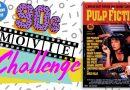 90s Movie Challenge Week 27: Pulp Fiction (1994)